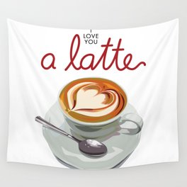 Love You a Latte Wall Tapestry