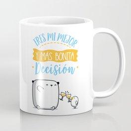 Eres mi mejor decisión Coffee Mug