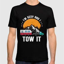 I'm Sexy and I Tow It Men's Funny Tow Truck Driver Pun Cool T-shirt