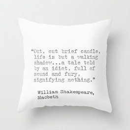 Quote by William Shakespeare, Macbeth Throw Pillow