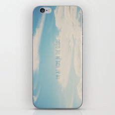 i'm at home in the clouds ... iPhone & iPod Skin