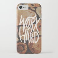 work hard iPhone & iPod Cases featuring Work Hard by Leah Flores