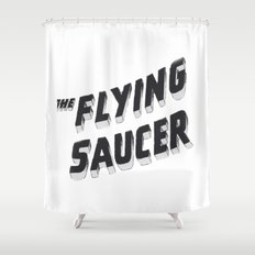 THE FLYING SAUCER Shower Curtain