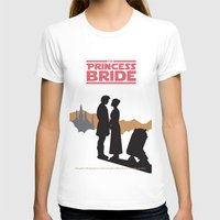 princess bride T-shirts featuring The Princess Bride by mattranzetta