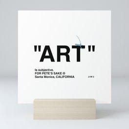 """ART"" Mini Art Print"