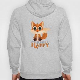 Foxes Make Me Happy Hoody