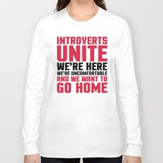 Introverts Unite Funny Quote Long Sleeve T-shirt