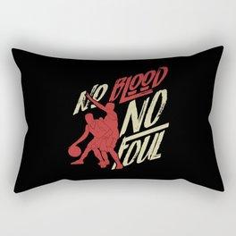 No Blood no Foul | Basketball Quote Rectangular Pillow