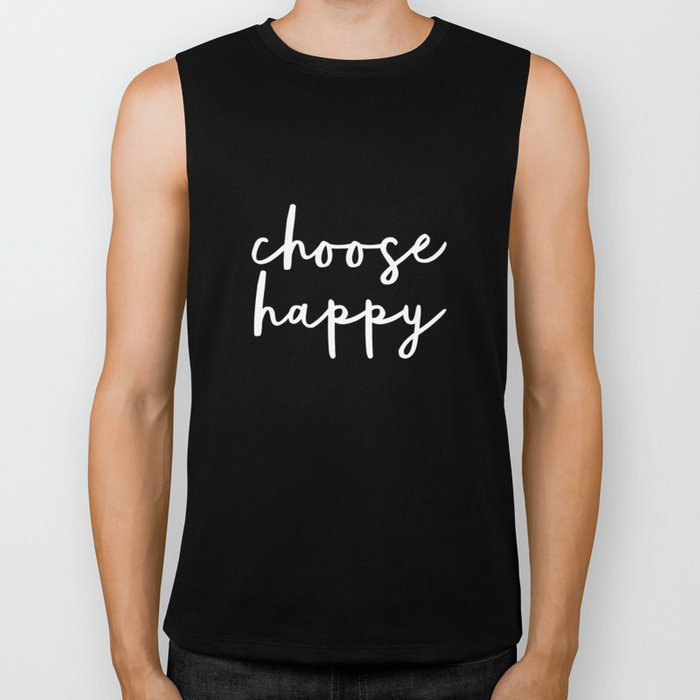 Choose Happy black and white contemporary minimalism typography design home wall decor bedroom Biker Tank
