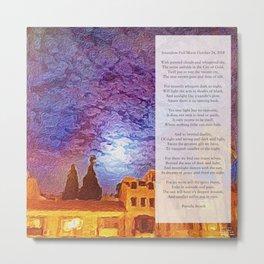 Jerusalem Full Moon October 24 2018 Poem Metal Print