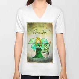 Princess ~ Always Wear Your Crown ~ Ginkelmier Land  Unisex V-Neck