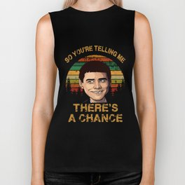 so you are telling me theres a chance husband Biker Tank