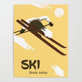 "Ski ""Book today"" . Vintage style travel poster Poster"