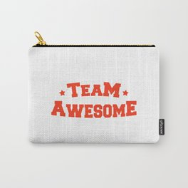 Team Awesome Carry-All Pouch