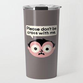 I Suck At Apologies Travel Mug