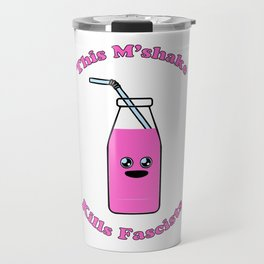 This M'Shake Kills Fascists Travel Mug