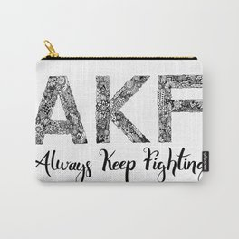 AKF - Always Keep Fighting Carry-All Pouch