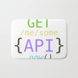 GET me some apis now Bath Mat