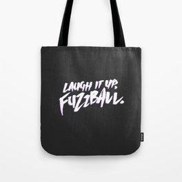 Laugh It Up Tote Bag