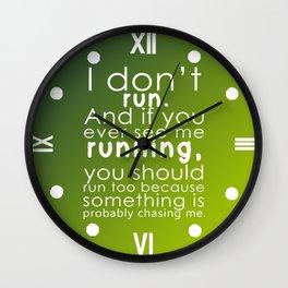I don't run(white) Wall Clock