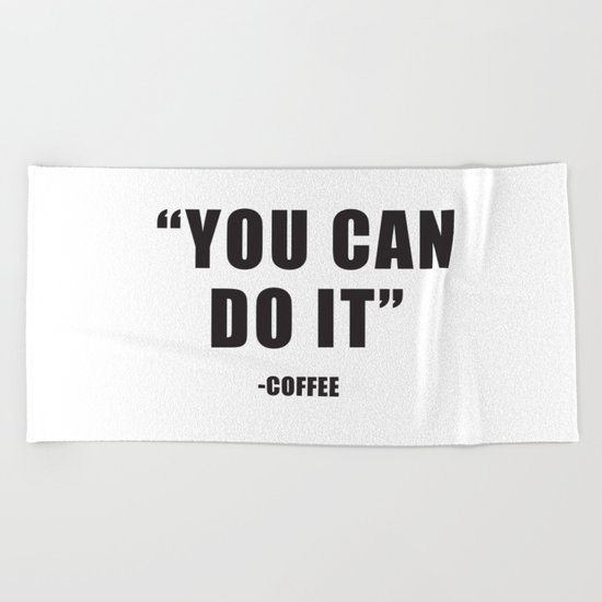 You can do it Beach Towel