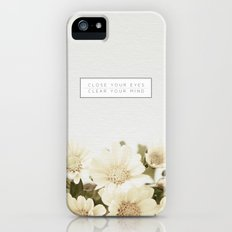 Close Your Eyes | Clear Your Mind Slim Case iPhone (5, 5s)