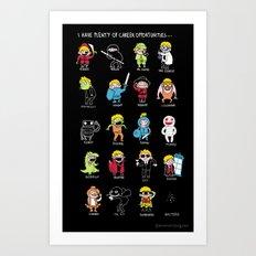Career Opportunities   Art Print