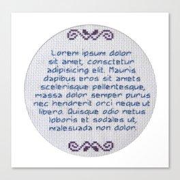 Lorum Ipsum Embroidery Sampler Canvas Print