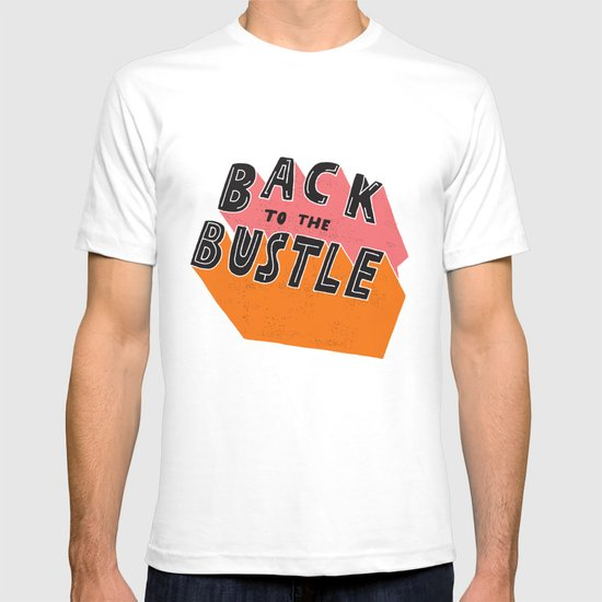 Back to the Bustle T-shirt