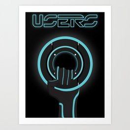 Fight For The Users Art Print