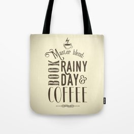 Coffee, book & rainy day II Tote Bag