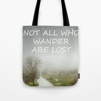 "tolkien Tote Bags featuring ""Not all who wander are lost"".  J.R.R. Tolkien.  The Fellowship of the Ring by Guido Montañés"