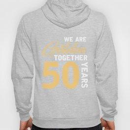 Couples 50th Wedding Anniversary Shirt Hoody