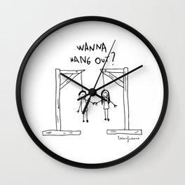 Wanna Hang Out? Wall Clock