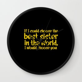 Best Sister In The World Wall Clock