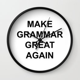 MAKE GRAMMAR GREAT AGAIN Wall Clock