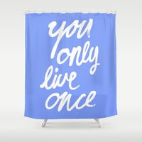 yolo Shower Curtains featuring YOLO by Pink Berry Patterns