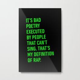 My definition of Rap Metal Print