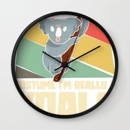 I'm really a koala - koala bear gift Wall Clock