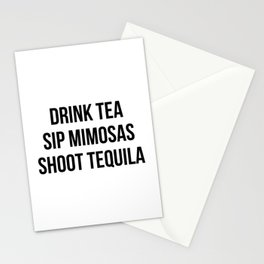 Drink Tea Sip Mimosas Shoot Tequila Stationery Cards
