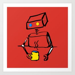 Robot on Coffee Break Art Print