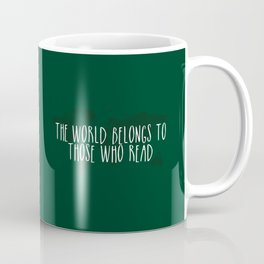The World Belongs to Those Who Read (Green) Coffee Mug