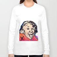 einstein Long Sleeve T-shirts featuring Einstein by Paola Gonzalez
