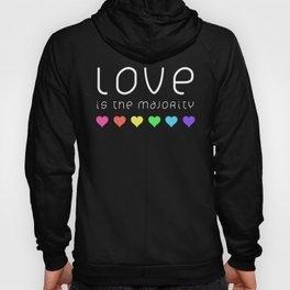 Love Is The Majority (Color) Hoody