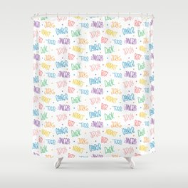 What'd you call me?!?! Shower Curtain
