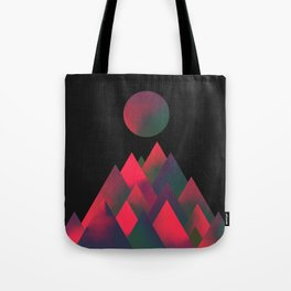 It's always like this somewhere Tote Bag