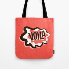 Voila Tote Bag