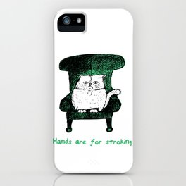 Hands are for Stroking (Green) iPhone Case