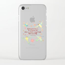 Hold fast to dreams Clear iPhone Case