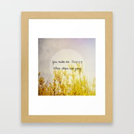 You Make Me Happy When Skies Are Gray Framed Art Print